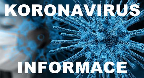 Informace kprovozu naší organizace vsouvislosti  sepidemií způsobenou koronavirem
